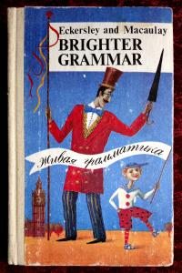 Brighter Grammar. An English Grammar with Exercises.