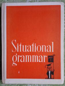 Situational Grammar. Part I.