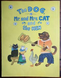 The Dog, Mr. and Mrs. Cat and the Hen